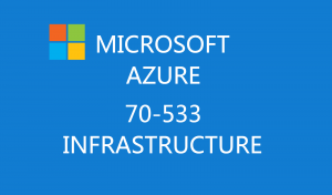 Microsoft Azure Infrastructure 70-533 Certification Exam Training